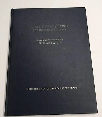 John F. Kennedy Center for the Performing Arts, Inaugural program , 9/8/1971