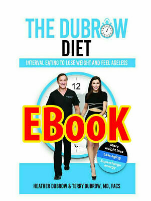 The Dubrow Diet: Interval Eating to Lose Weigh [EB00k] [pdf,kindle,epub]