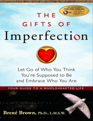 The Gifts Of Imperfection by Brene Brown (PDF)