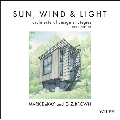 Sun, Wind, and Light Architectural Design Strategies 3rd Edition by Mark (PDF)