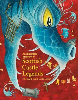 An Illustrated Treasury of Scottish Castle Legends 9781782505952 | Brand New