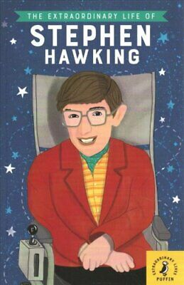 The Extraordinary Life of Stephen Hawking by Kate Scott 9780241373927