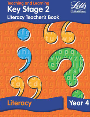 KS2 Literacy Teachers Book: Year 4 (Letts Primary Activity Books for Schools), F