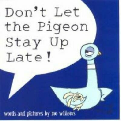 Don't Let the Pigeon Stay Up Late! by Mo Willems 9781406308129 | Brand New