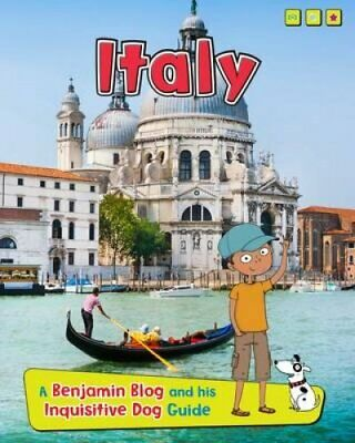 Italy A Benjamin Blog and His Inquisitive Dog Guide 9781406298406 | Brand New