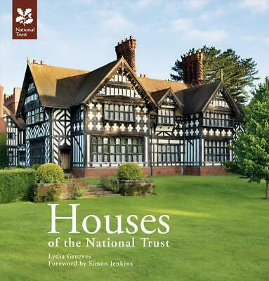 Houses of the National Trust: New Edition by Lydia Greeves (English) Hardcover B
