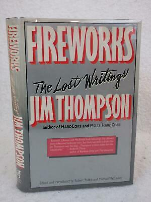 Jim Thompson FIREWORKS THE LOST WRITINGS Donald Fine 1988 1st Review Slip