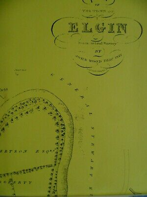 Map  Plan Town Elgin from Actual Survey Scotland 1822  New Reproduction Map