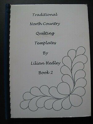 TRADITIONAL NORTH COUNTRY QUILTING TEMPLATES Book 2 by LILIAN HEDLEY