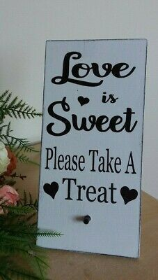 Wedding Sweet Table Love is sweet Rustic Wooden Free Standing Sign Plaque