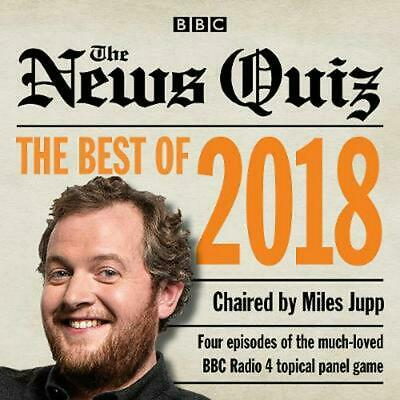 The News Quiz: Best of 2018: The topical BBC Radio 4 comedy panel show by Bbc Co
