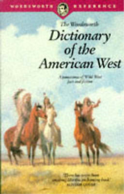 The Wordsworth Dictionary of the American West, , Used; Good Book