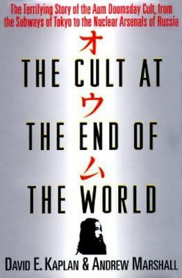 The Cult at the End of the World: The Terrifying Story of the Aum Doomsday Cult