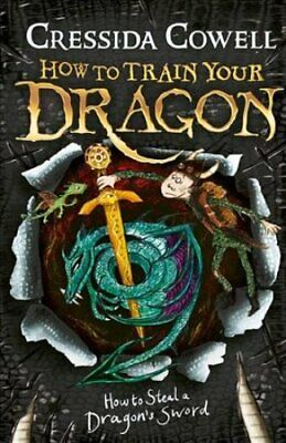 How to Train Your Dragon: How to Steal a Dragon's Sword Book 9 9781444900941