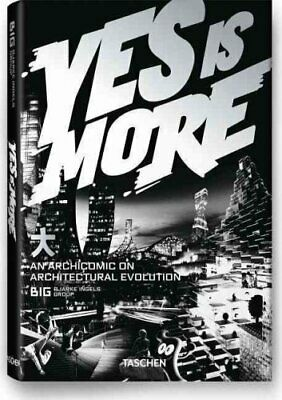 Yes is More: An Archicomic on Architectural Evolution by Bjarke Ingels...