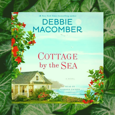 Cottage by the Sea: A Novel by  Debbie Macomber, fast delivery.