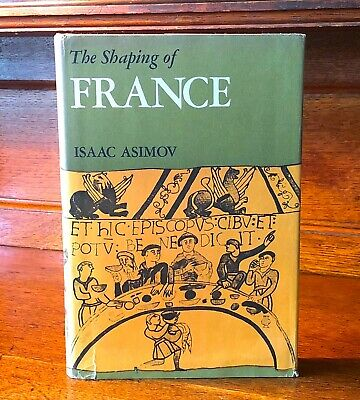 RARE 1st/1st Isaac Asimov 1972 THE SHAPING OF FRANCE 1st Edition 1st Printing NM