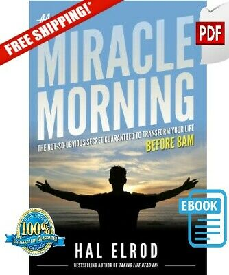 The Miracle Morning: The Not-So-Obvious.. 2012 by Hal Elrod (E-B000KS||E-MAILED)