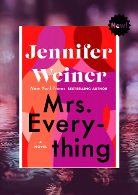 Mrs. Everything: A Novel by Jennifer Weiner, Fast Delivery.