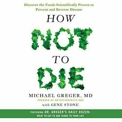 How Not To Die - By Michael Greger - AUDIO BOOK
