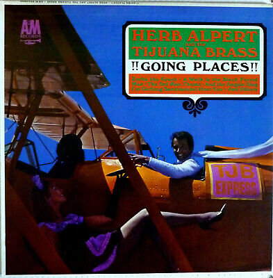 "Herb Alpert & The Tijuana Brass - ""Going Places"" - A & M 33 Lp (1965)"