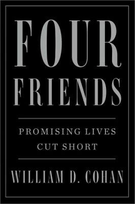 Four Friends: Promising Lives Cut Short (Hardback or Cased Book)