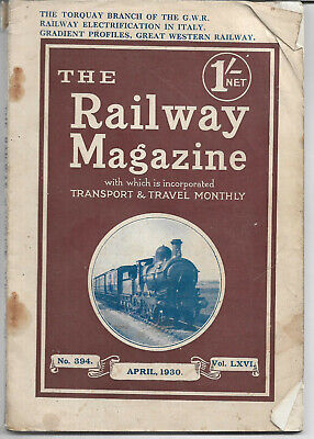 The Railway Magazine April 1930 incl Torquay Branch GWR vintage steam trains etc