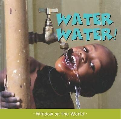 (Good)-Water Water (Window on the World) (Hardcover)-Paul Harrison-1840895985