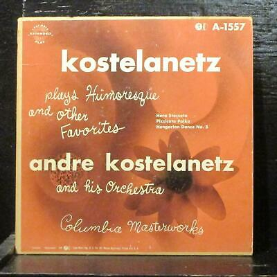 """Kostelanetz – Humoresque And Other Favorites EP VG 7"""" Vinyl 45 Columbia A-1557"""