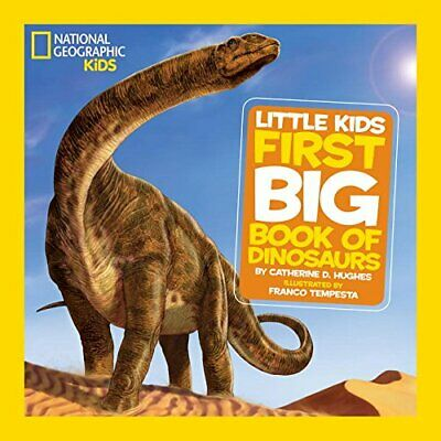 NEW - National Geographic Little Kids First Big Book of Dinosaurs