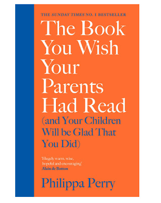 The Book You Wish Your Parents Had Read Family Adult Counseling Psychology Book
