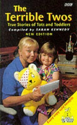 (Good)-The Terrible Twos: True Stories of Tots and Toddlers (BBC Books) (Paperba