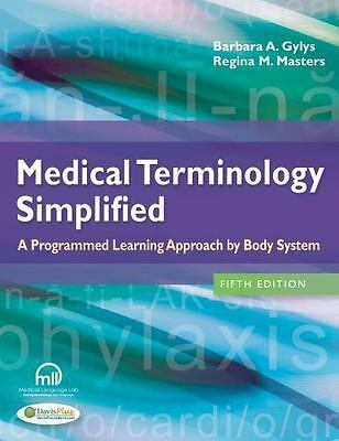 Medical Terminology Simplified: A Programmed Learning Approach by Body System, M