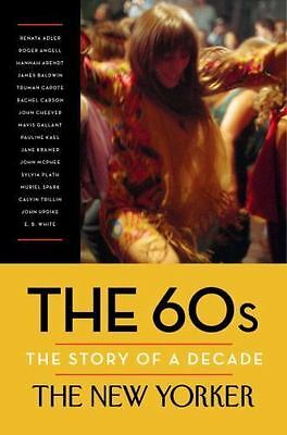 The 60s: The Story of a Decade by The New Yorker Magazine-ExLibrary