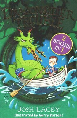 Dragonsitter Trouble 2 books in 1 by Josh Lacey 9781783442973 | Brand New