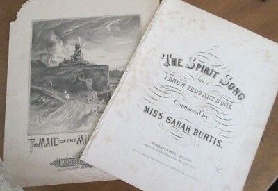 2 1900's Sheet Music SPIRIT SONG by Sarah Burtis 1858 & MAID of the MILL by Aide