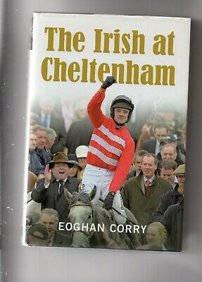 Horse Racing - The Irish At Cheltenham By Eoghan Corry