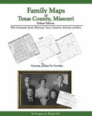 Family Maps of Texas County, Missouri: Deluxe Edition