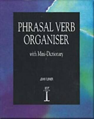 Phrasal Verb Organiser: with Mini-Dictionary by John Flower (Paperback, 1993)