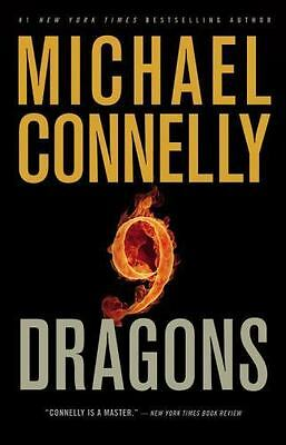 Nine Dragons (A Harry Bosch Novel) by Connelly, Michael, Good Book