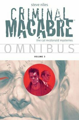 Criminal Macabre Omnibus Volume 3 by Steve Niles 9781616556488 | Brand New