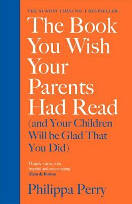 The Book You Wish Your Parents Had Read (and Your Children Will... 9780241250990