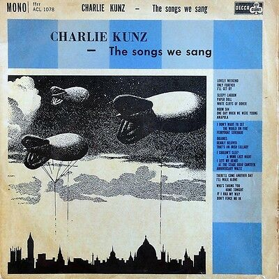 Charlie Kunz - The Songs We Sang - LP Album Vinyl Record Classical 1961
