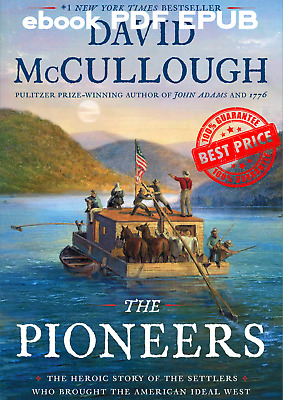 The Pioneers By David McCullough ( fast delivery ,EB00K)
