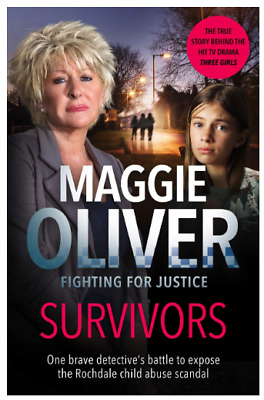 Survivors: One Brave Detective's Battle to Expose the Rochdale Abuse Scandal New