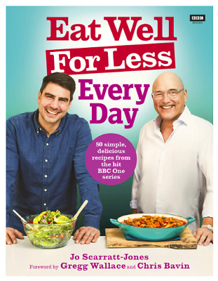 Eat Well For Less: Every Day by Jo Scarratt-Jones Gastronomy Cooking Recipe Book