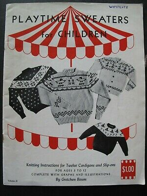 PLAYTIME SWEATERS for CHILDREN - 1940's American Knitting pattern book