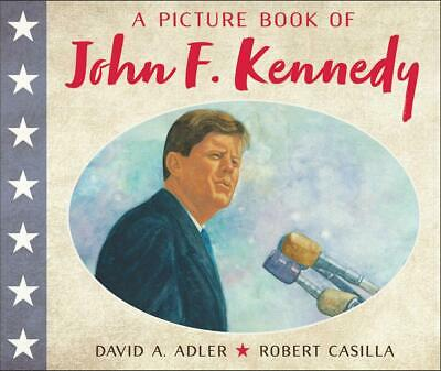A Picture Book of John F. Kennedy by David A. Adler (English) Paperback Book Fre