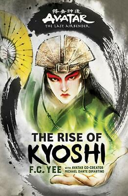 Avatar, The Last Airbender: The Rise of Kyoshi (The Kyoshi Novels) - EP.UB
