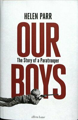 Our Boys The Story of a Paratrooper by Helen Parr 9780241288948 | Brand New